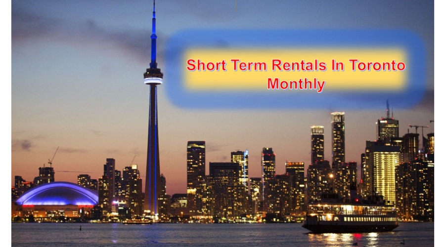 Short Term Rentals In Toronto Monthly