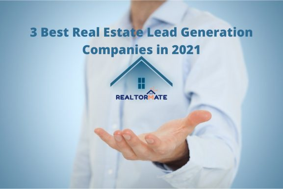 Top 3 Real Estate Lead Generation Companies